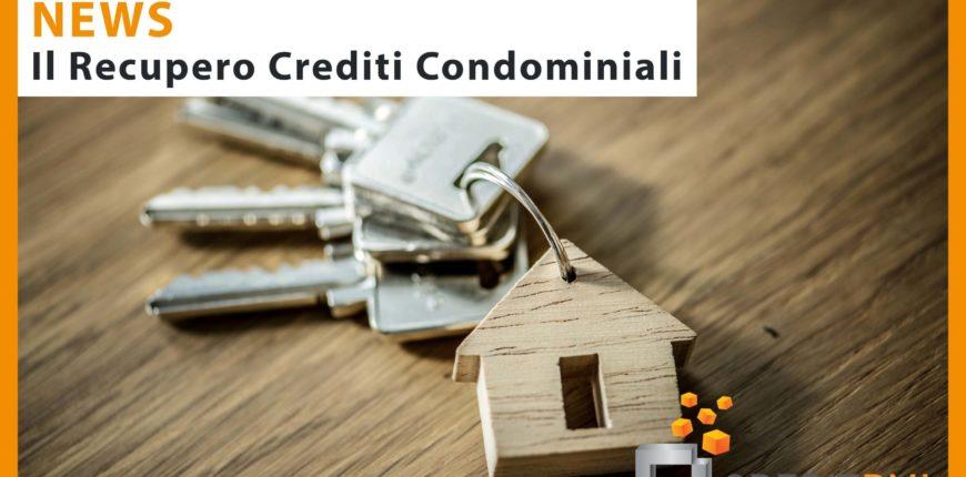 Il recupero crediti condominiali