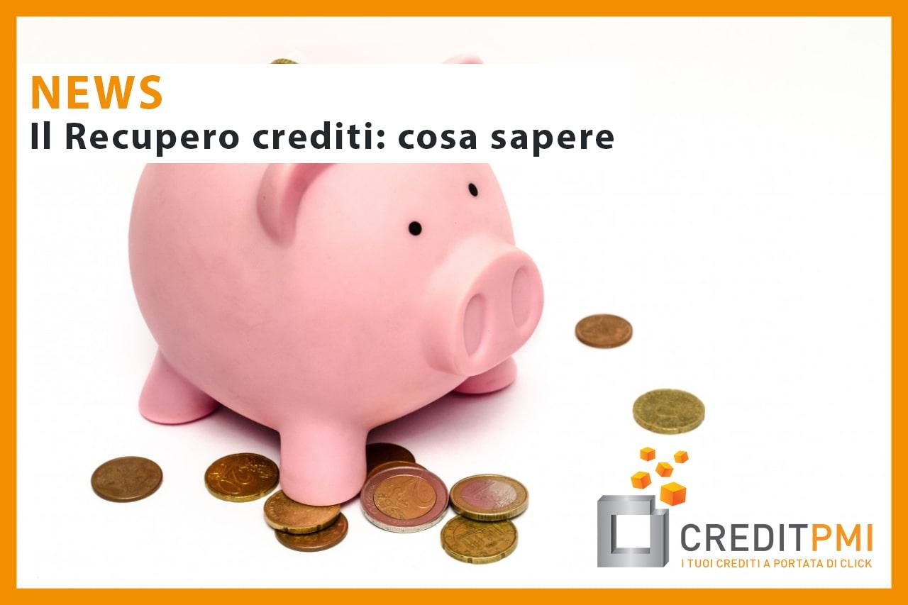 Il recupero crediti: cosa sapere