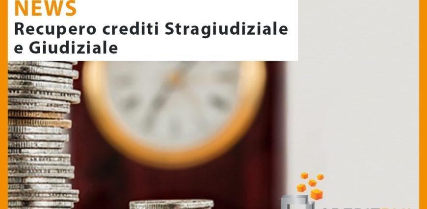 Recupero crediti stragiudiziale e giudiziale