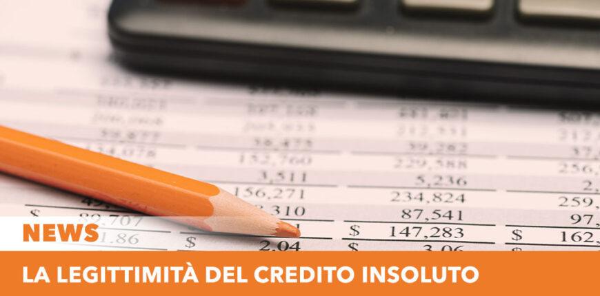 La legittimità del Credito insoluto