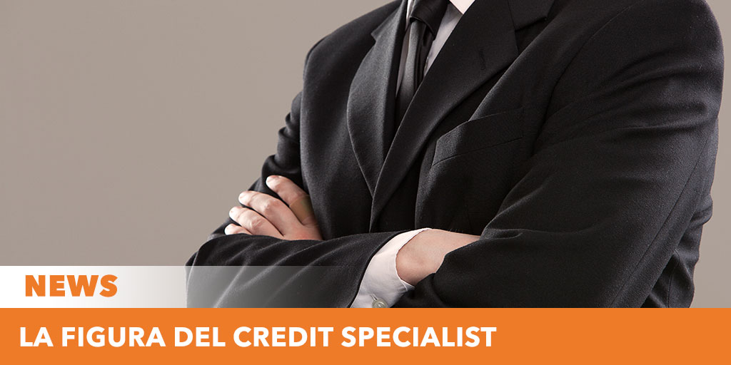 Il credit specialist