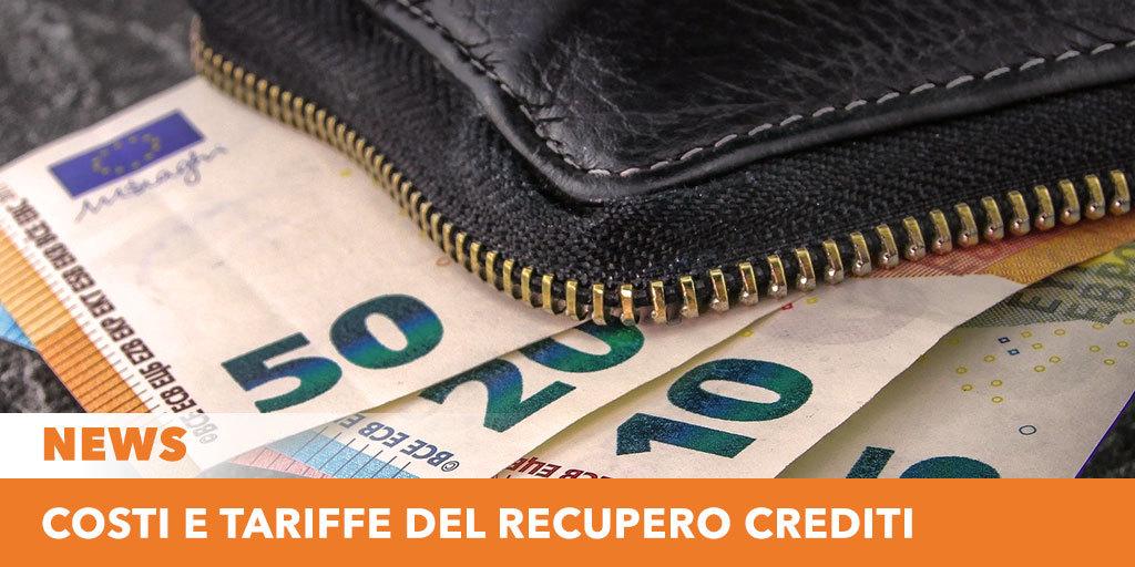 Costi e tariffe del recupero crediti