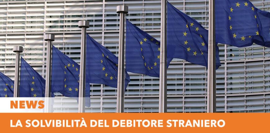 Solvibilità del debitore straniero - Recupero crediti estero