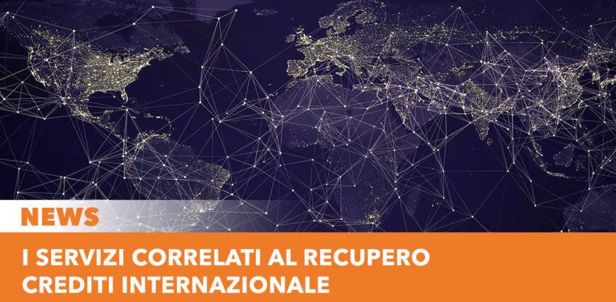 I servizi correlati al recupero crediti internazionale