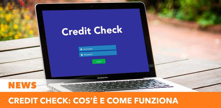 Il Credit check: cos'è e come funziona