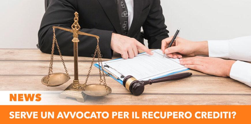 Serve un avvocato per il recupero crediti?
