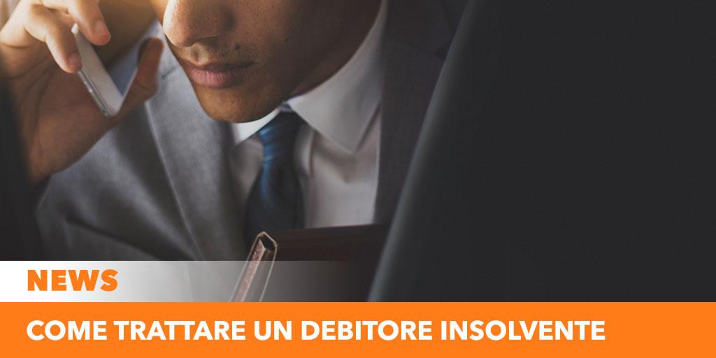 Come trattare con un debitore insolvente