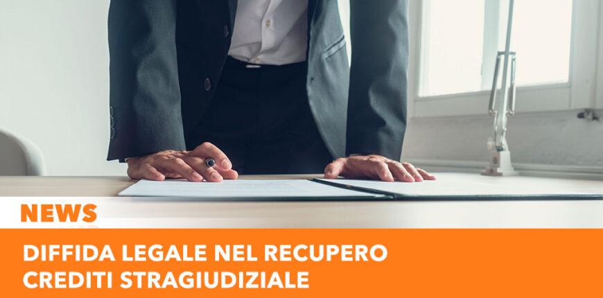 Diffida legale nel recupero crediti stragiudiziale