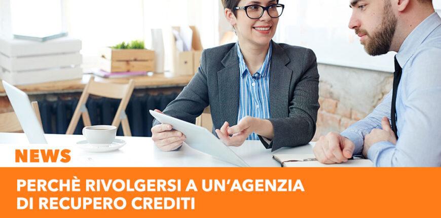 Perchè rivolgersi ad un'agenzia di recupero crediti