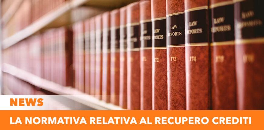 La normativa relativa al recupero crediti